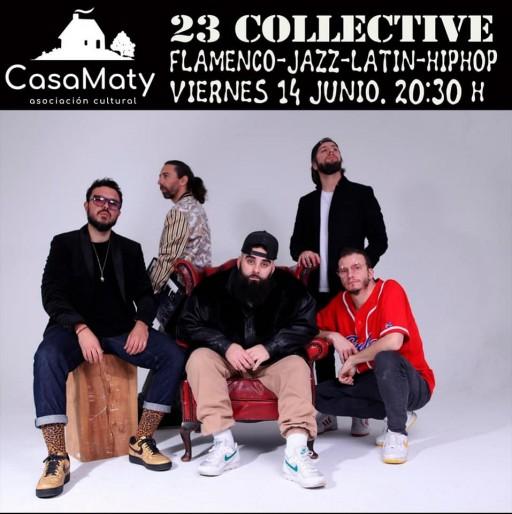 23 collective en directo   Casa Maty