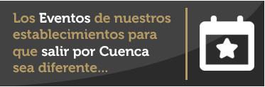 Agenda de eventos bares y restaurantes de Cuenca